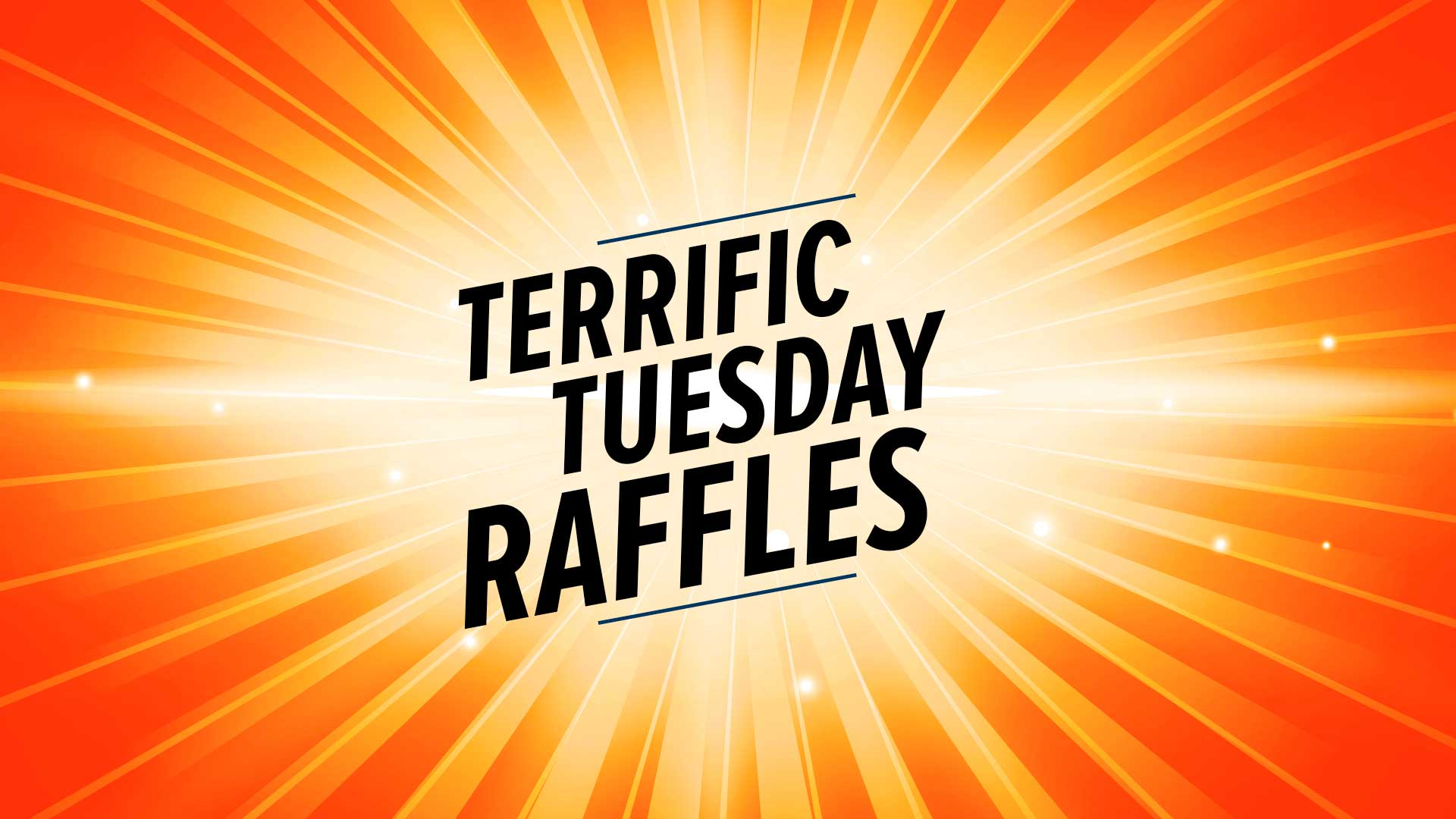 Terrific Tuesday Raffles